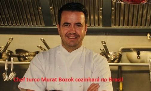 Chef turco Murat Bozok cozinhará no Brasil