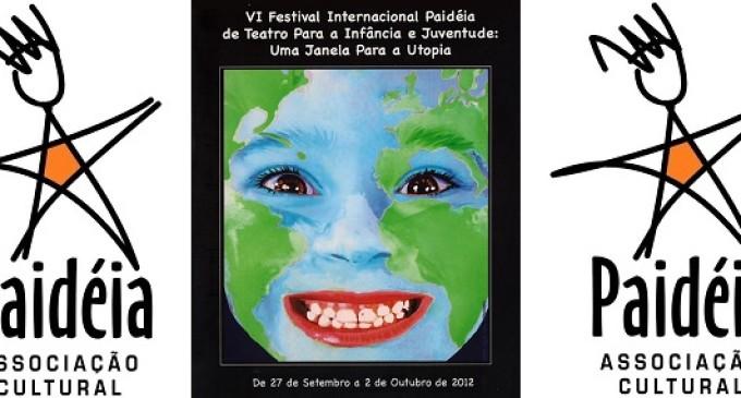 VI. Festival Internacional Paidéia de Teatro para a Infância e Juventude: Uma Janela para a Utopia